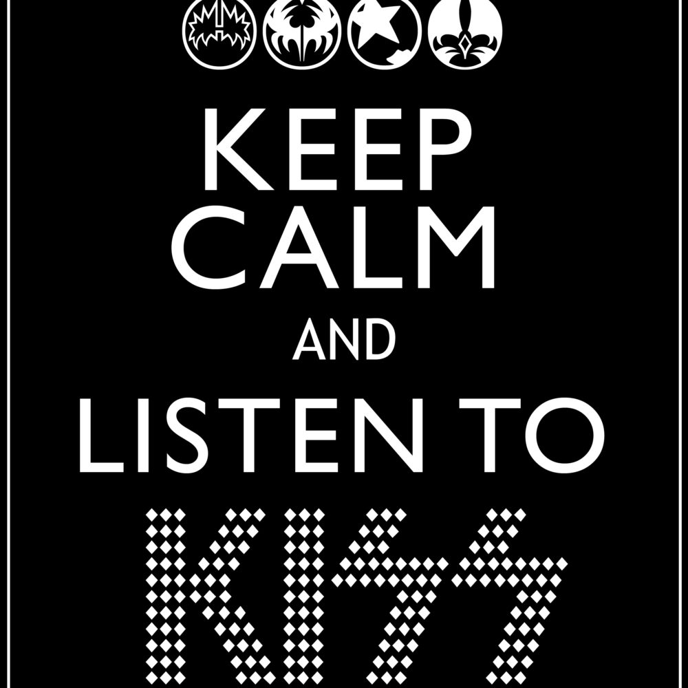 Keep Calm + KISS {freebie}